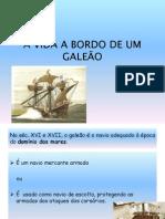 A VIDA A BORDO DE UM GALEÃO