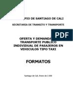Oferta Y Demanda de Transporte Publico Individual de Pasajeros en Vehiculos Tipo Taxi -Formatos