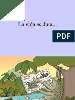 LaVidaEsDura[1]