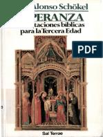 Alonso Schokel Luis - Esperanza - Meditaciones Biblicas Para La Tercera Edad