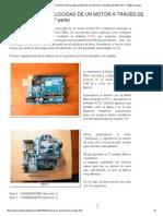 Arduino & Rastman_ Control de La Velocidad de Un Motor a Través de Arduino y Xbee (1º Parte)