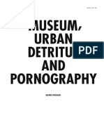 Museum, Urban Detritus and Pornography