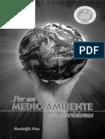 Por un medio ambiente sin divisiones by. Rodolfo Paz