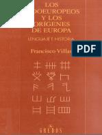 178763645 Villar Francisco Los Indoeuropeos y Los Origenes de Europa