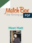 MatchBox Deck (02/16/12)