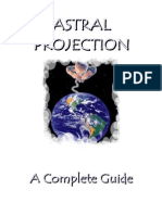 Astral Projection a Complete Guide