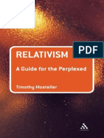 Guide for the Perplexed Relativism