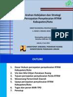 Arahan Kebijakan dan Strategi Percepatan RT/RW Kabupaten/Kota