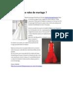 Pourquoi Une Robe de Mariage