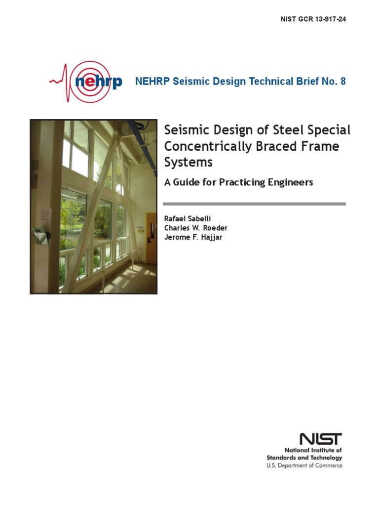 Seismic Design of Steel Special Concentrically Braced Frame Systems ...