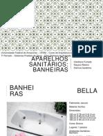 Aparelhos Sanitários - Banheiras