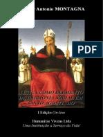 A Ética Como Elemento de Harmonia Social Em Santo Agostinho