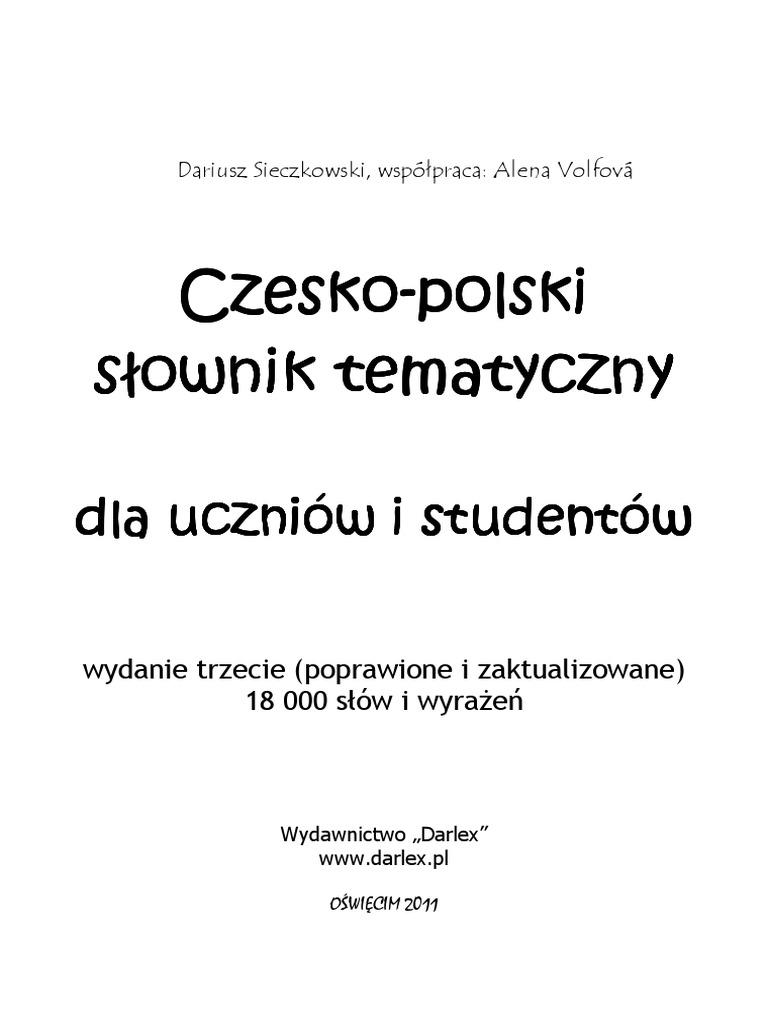 9a92c56d35d Dariusz Sieczkowski - Słownik tematyczny czesko-polski (2011)