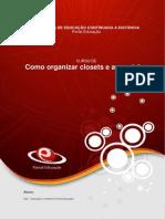 Como Organizar Closets e Acessórios
