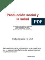 1. Producción Social y La Salud