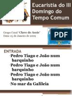 2009-01-25_-_III Domingo Comum