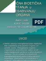 1 Kuli#u0107 s. - Prakti#u010cna Bioeti#u010cka Pitanja u Presa#u0110ivanju Organa