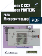 Compilador C CCS y Simulador PROTEUS Para Microcontroladores PIC (1)