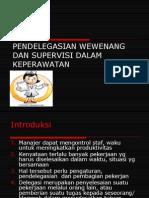Pendelegasian Wewenang Dan Supervisi Dalam Keperawatan