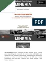 CDA - La Concesion Mineral Definicion Derecho - Miguel Ángel Aguado
