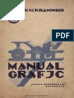 Josif R.W. Krannich, Manual Grafic, Cartea Romanesca, Bucuresti, 1928