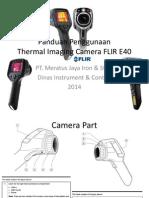 Panduan Penggunaan FLIR E40