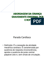 Pcr e Rcp Pediatria 2009