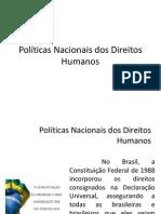 Políticas Nacionais Dos Direitos Humanos