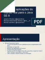 migrandoaplicaesdomundorealparaojavase8-130715181445-phpapp02
