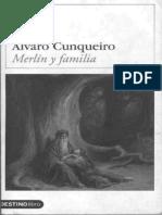 Alvaro Cunqueiro - Merlín y Familia