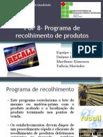 Programa de Recolhimento de Produtos- Trabalho