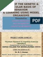 Sounak's presentation (on the genetic basis of Behavioral modification)