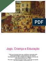 Jogo, Criança e Educação