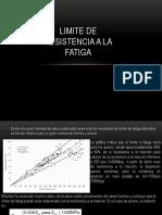 LIMITE DE RESISTENCIA A LA FATIGA.ppt