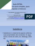Aula EXTRA (Substâncias) – Físico-química