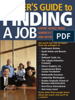 Wendy S. Enelow, Shelly Goldman Insiders Guide to Finding a Job Expert Advice From Americas Top Employers and Recruiters