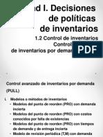 UNIDAD I. Decisiones de Políticas de Inventarios Parte II
