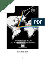 A Nova Classe Média - o Lado Brilhante Dos Pobres - Fundação Getúlio Vargas