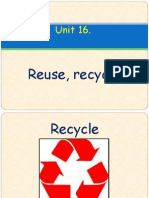 Unit 16. Recycle, Reuse