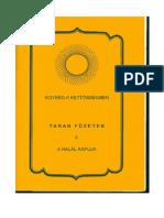 XI. Tarab Tulku -A Halál Kapuja - A Teremtés Kulcshelyzete