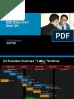 C3 Evolution E2E Execution Kick Off