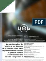 La Représentation de l'Altérité Et Les Discours de La Différenciation Dans La Presse Écrite Française Et Grecque