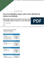 Governo Oficializa Regras Sobre Novos Direitos Do Cliente Em Telefonia