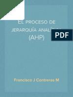 El proceso de jerarquía analítica (AHP)