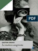 Gaston Leroux - La Muñeca Sangrienta