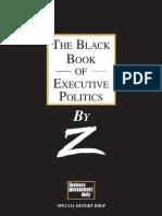 The Black Book of Executive Politics