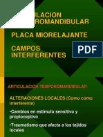 Articulacion Temporomaxilar. Placa Miorelajante y Campos Interfe
