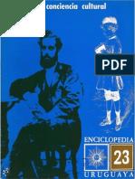 Enciclopedia Uruguaya 23 Varela La Conciencia Cultural
