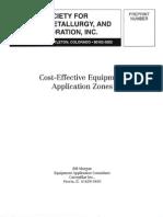 Cost Effective Application Zones