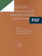 [DSS] Galor, Katharina ; Humbert, Jean-baptiste ; Zangenberg, Jurgen (Eds.) - Qumran. the Site of the Dead Sea Scrolls Archaeological Interpretations and Debates, [Brown Uni 2002] (2006)